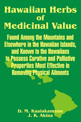 Hawaiian Herbs of Medicinal Value