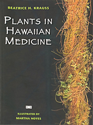 Plants in Hawaiian Medicine